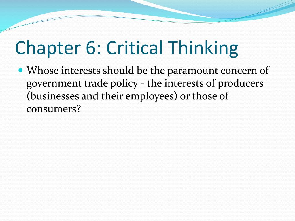 Chapter 6: Critical Thinking