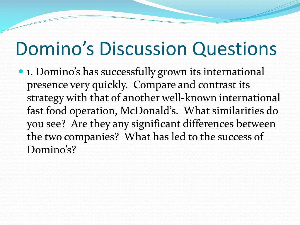 Domino's Discussion Questions