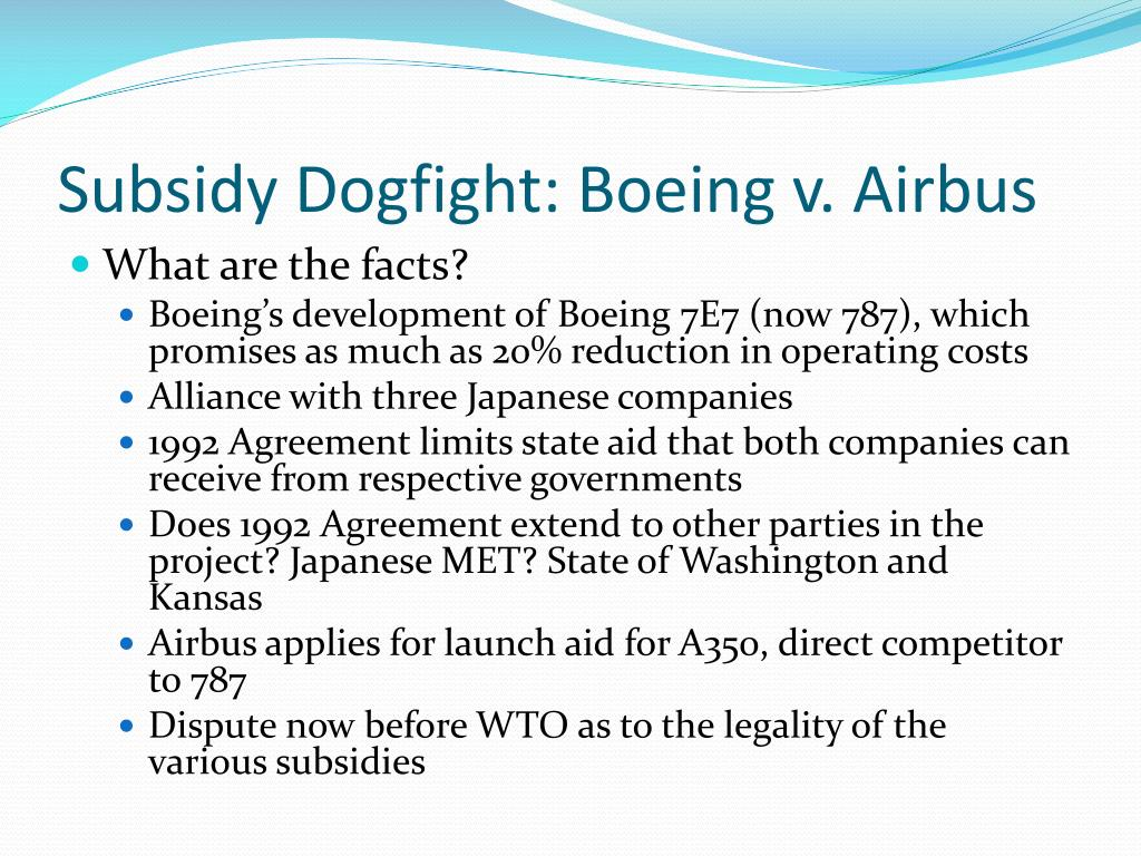 Subsidy Dogfight: Boeing v. Airbus