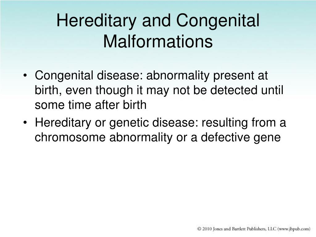 Hereditary and Congenital Malformations
