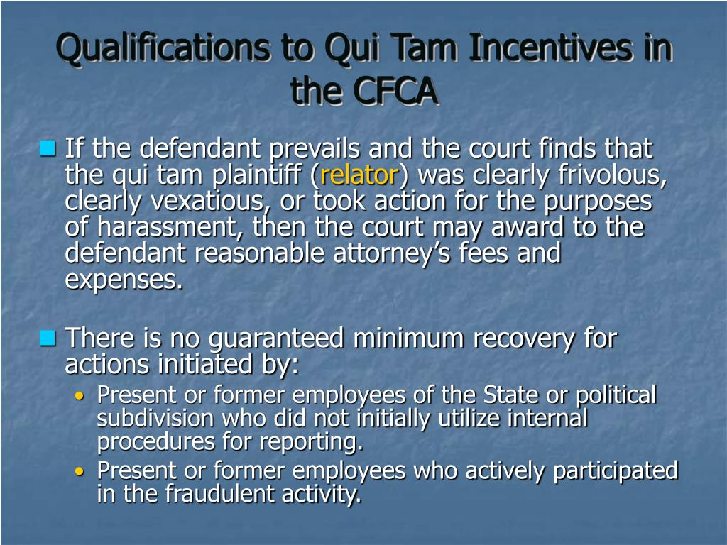 Qualifications to Qui Tam Incentives in the CFCA