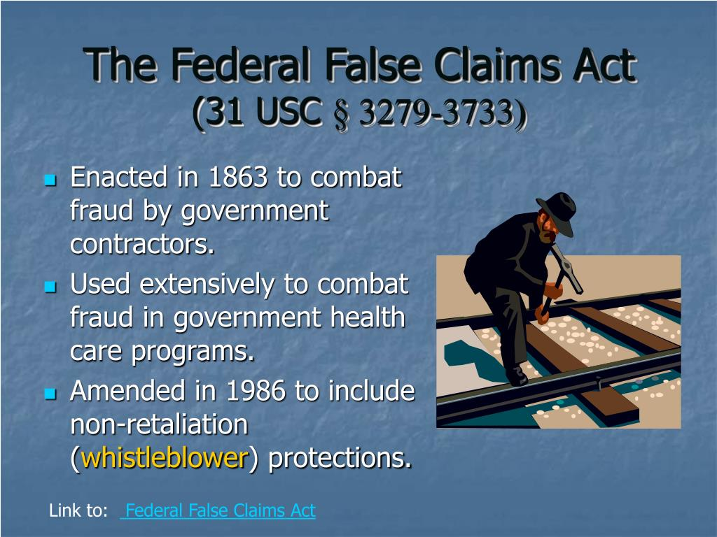 The Federal False Claims Act