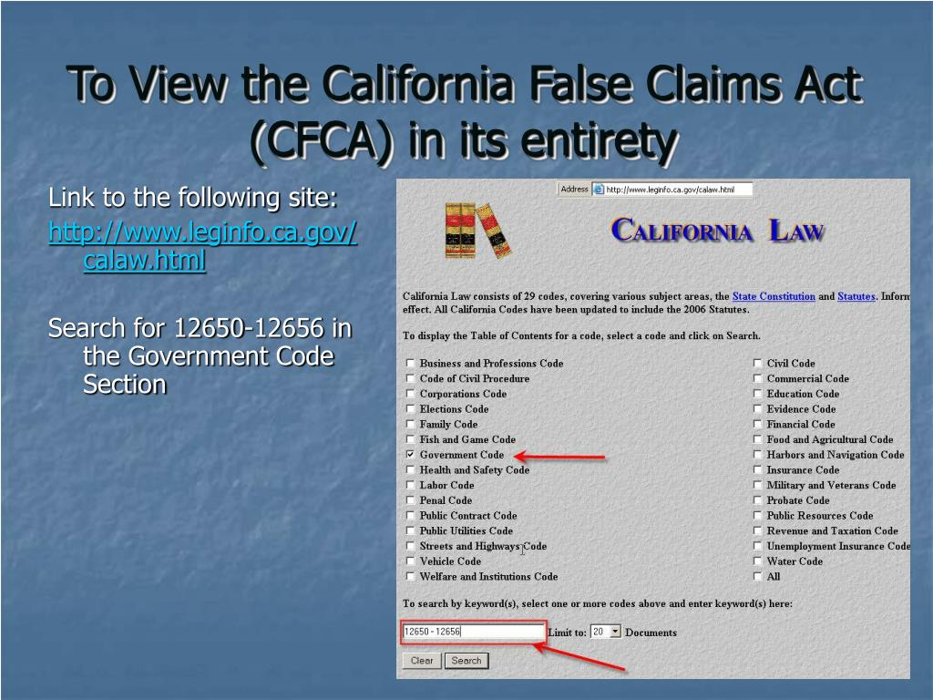 To View the California False Claims Act (CFCA) in its entirety