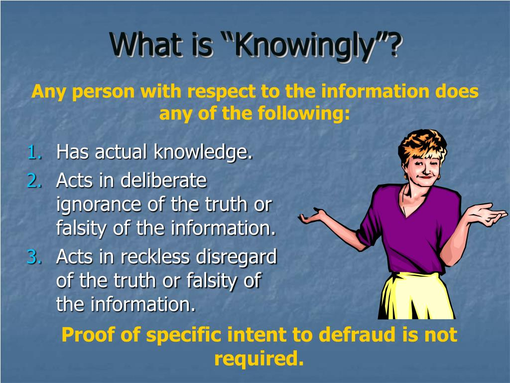 """What is """"Knowingly""""?"""