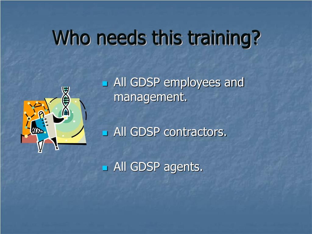 Who needs this training?