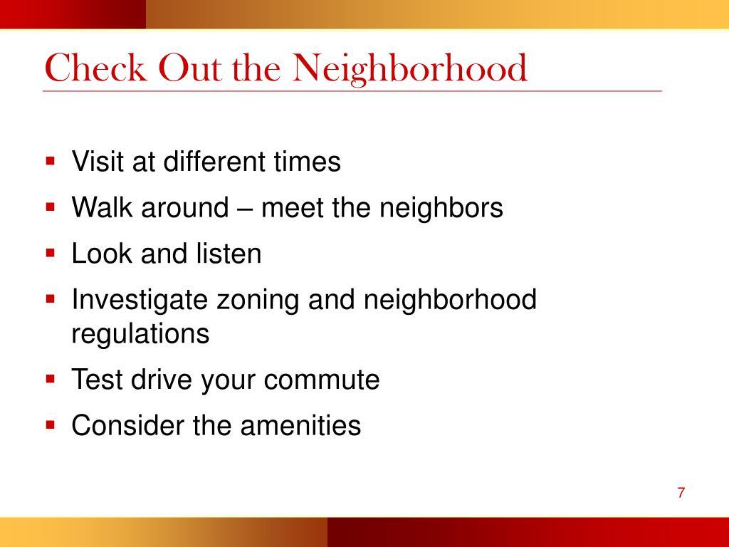 Check Out the Neighborhood