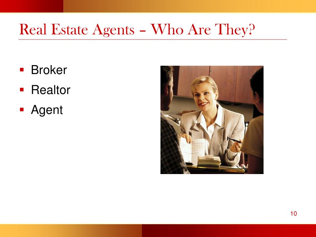 Real Estate Agents – Who Are They?