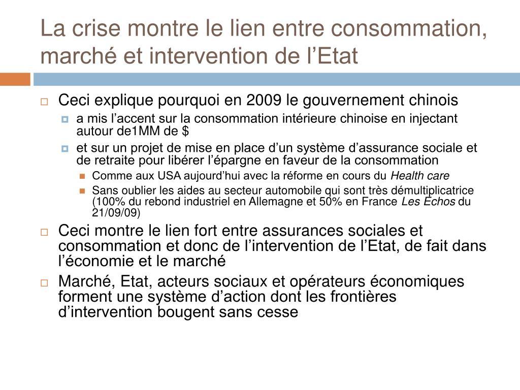 La crise montre le lien entre consommation, marché et intervention de l'Etat