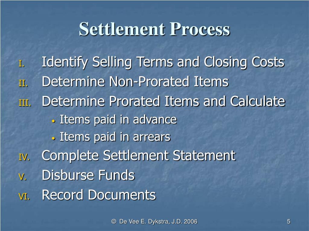 Settlement Process