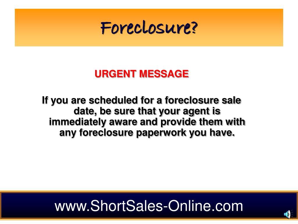 Foreclosure?
