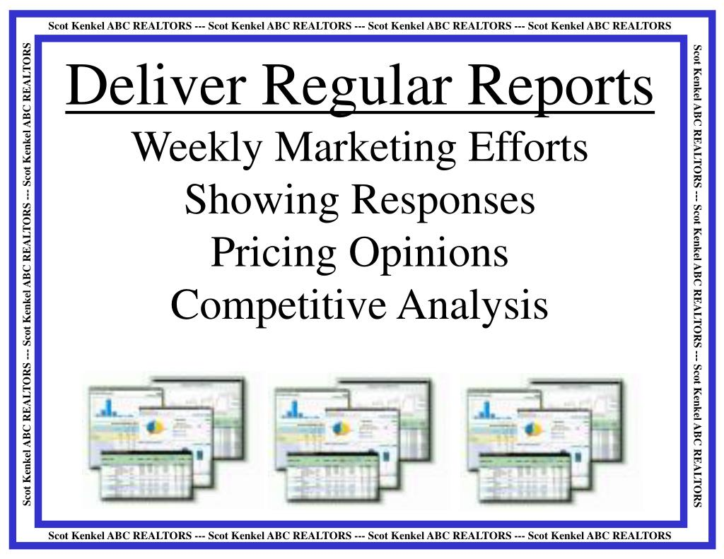 Deliver Regular Reports