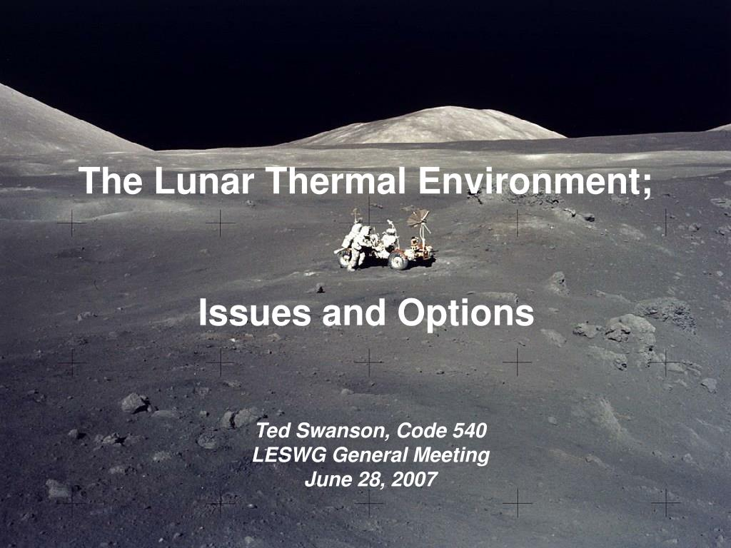 The Lunar Thermal Environment;