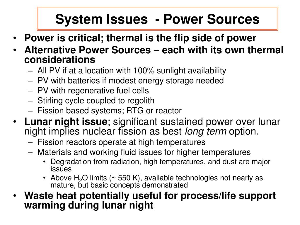 System Issues  - Power Sources