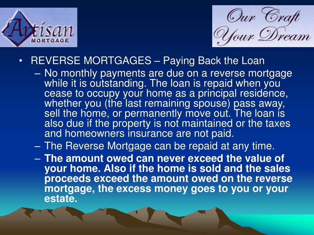 REVERSE MORTGAGES – Paying Back the Loan
