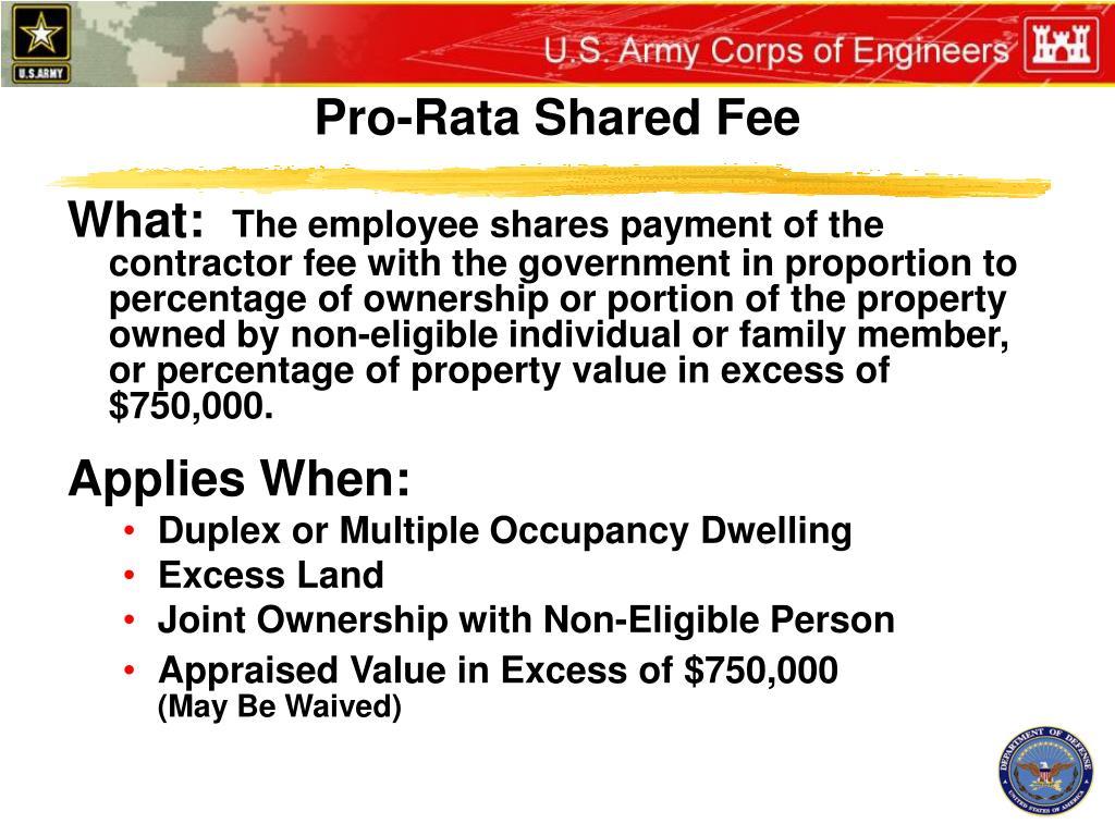 Pro-Rata Shared Fee