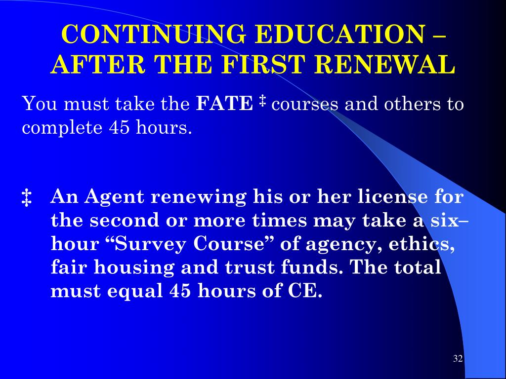 CONTINUING EDUCATION –AFTER THE FIRST RENEWAL