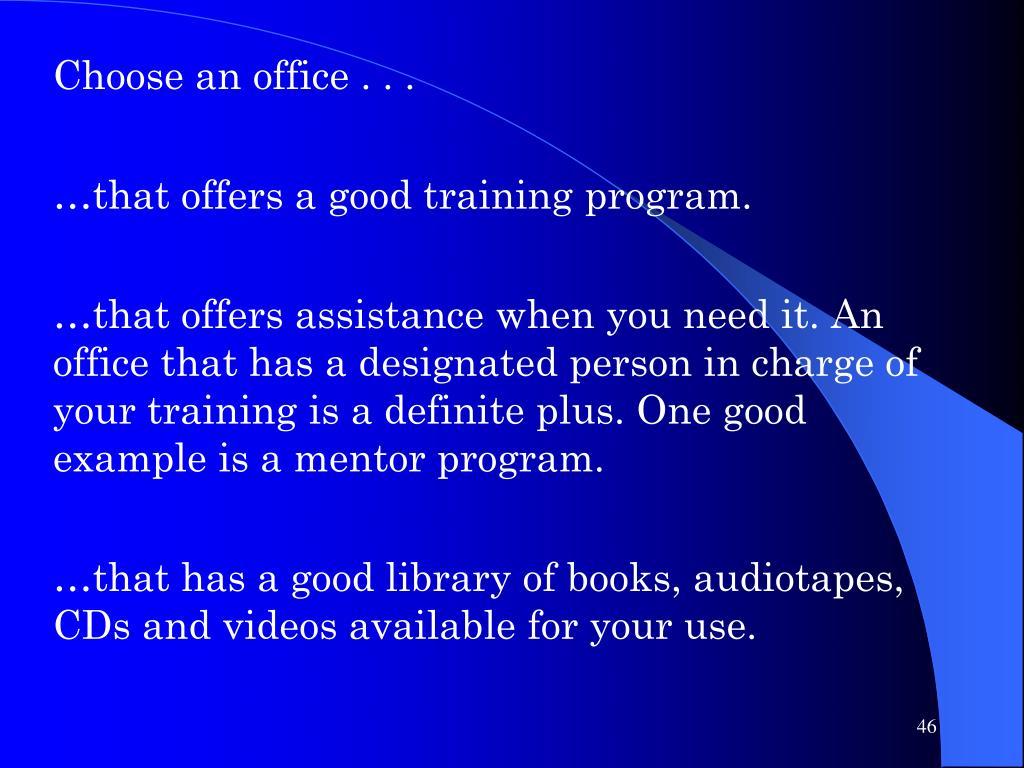 Choose an office . . .