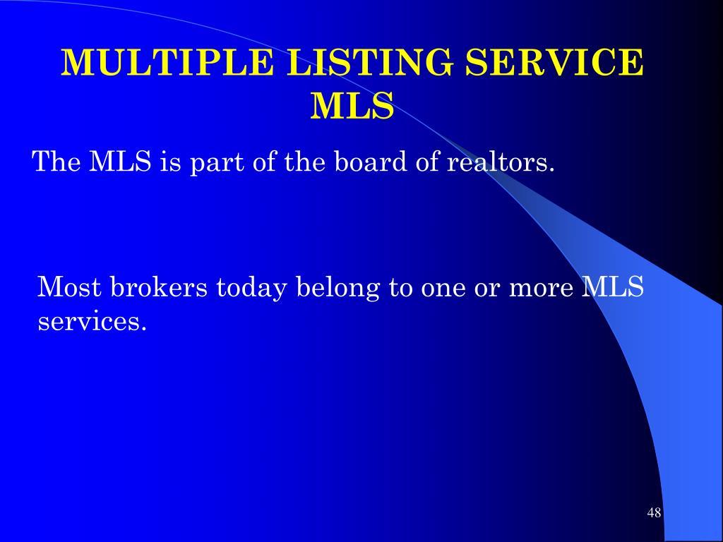 MULTIPLE LISTING SERVICE MLS