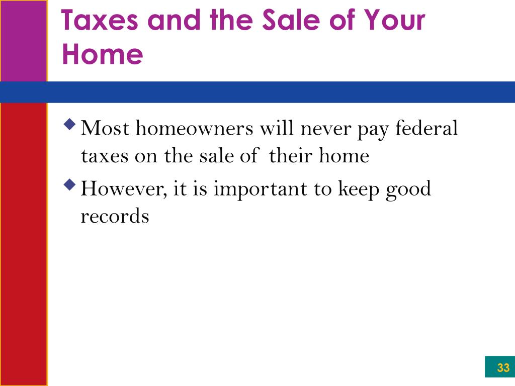 Taxes and the Sale of Your Home
