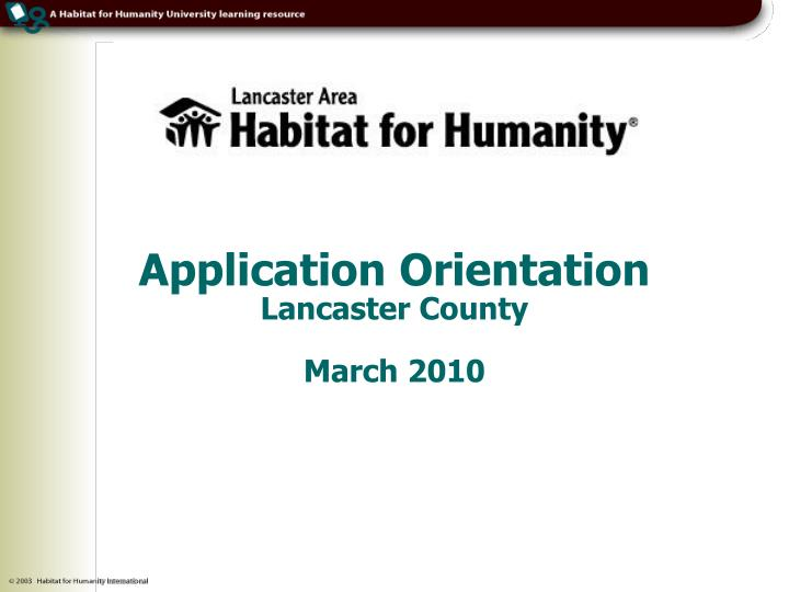 Application orientation lancaster county march 2010