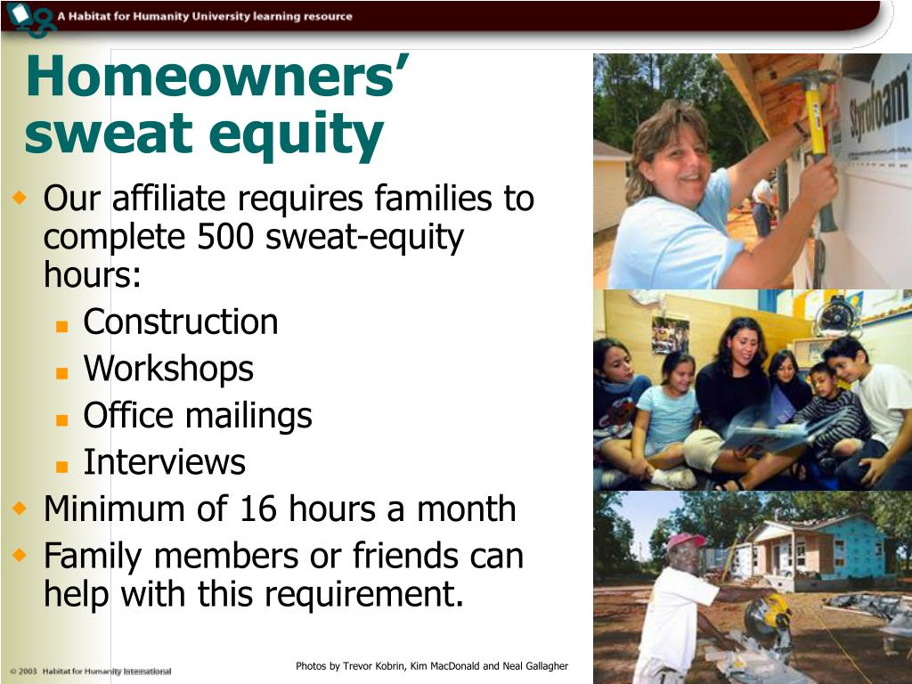 Homeowners' sweat equity