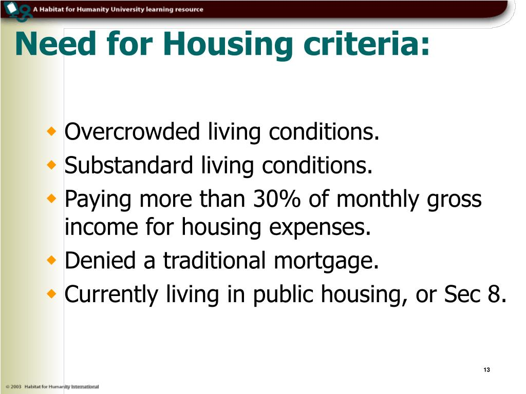 Need for Housing criteria: