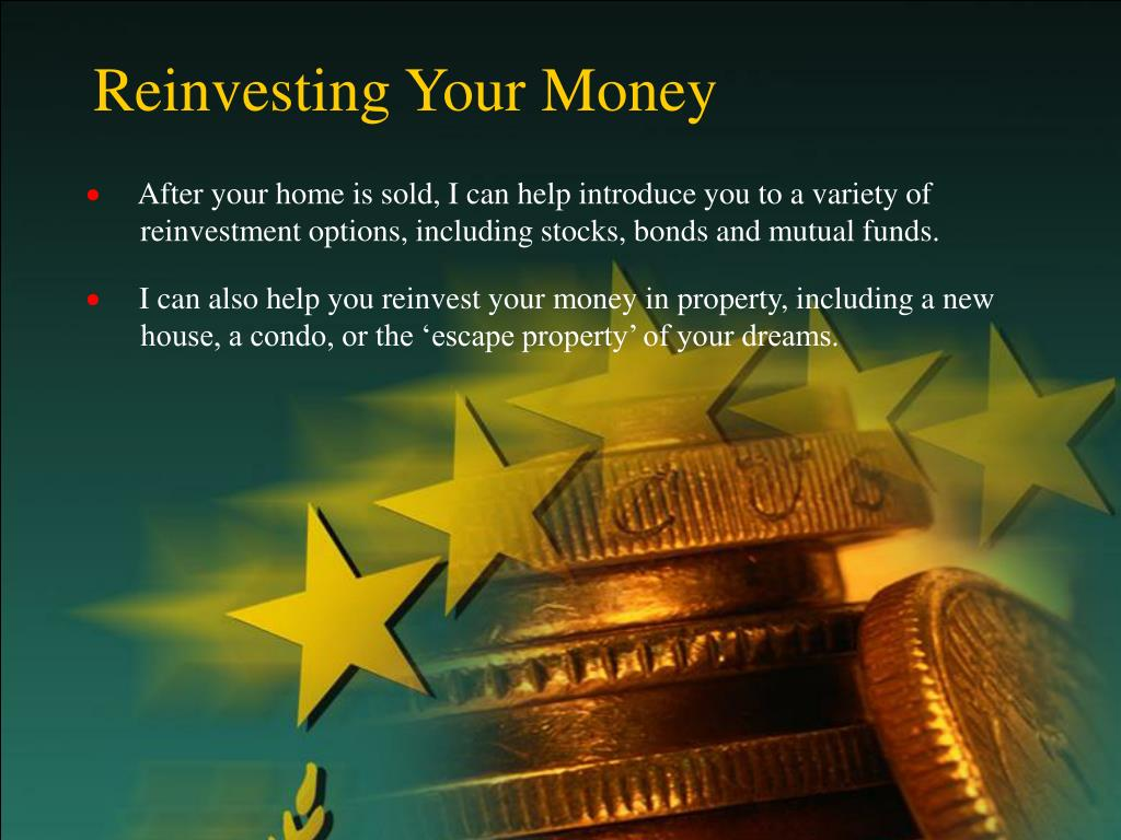 Reinvesting Your Money
