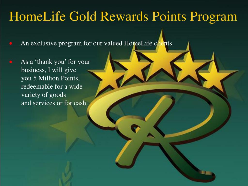 HomeLife Gold Rewards Points Program