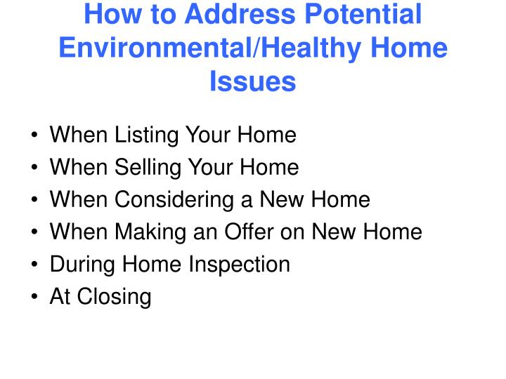 How to address potential environmental healthy home issues