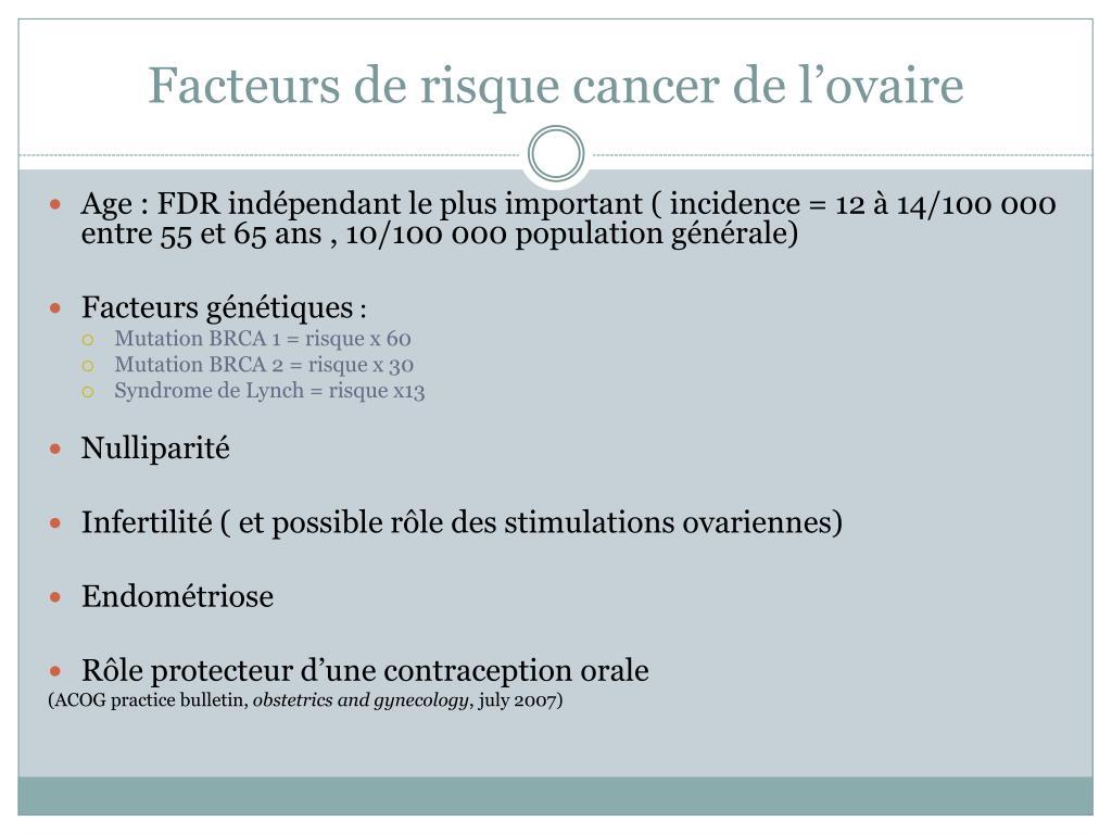 Facteurs de risque cancer de l'ovaire