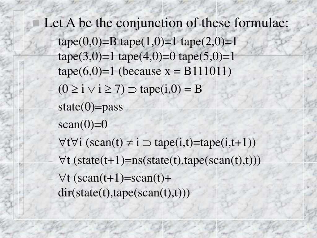 Let A be the conjunction of these formulae: