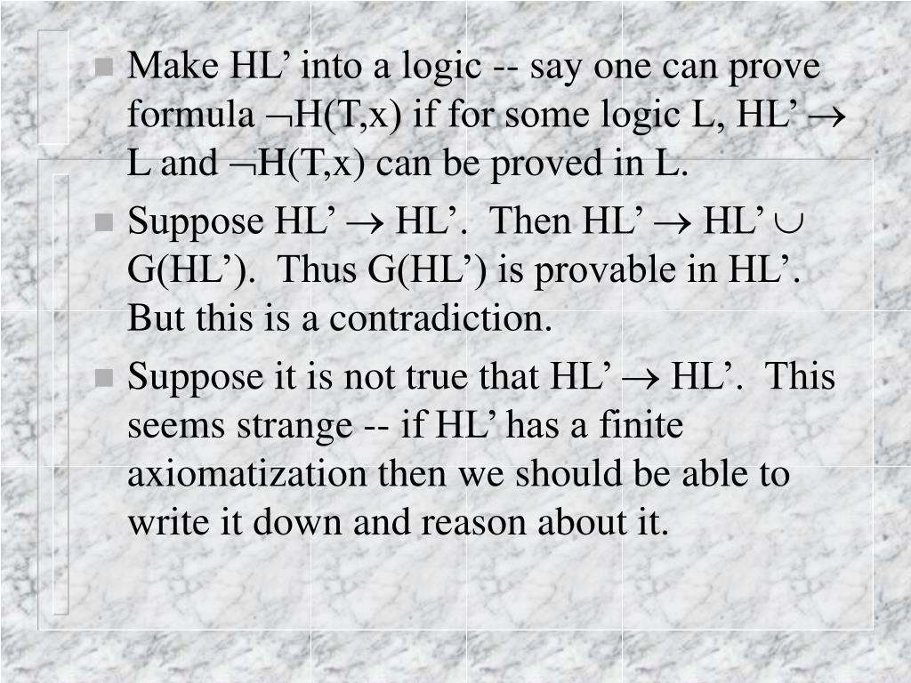 Make HL' into a logic -- say one can prove formula