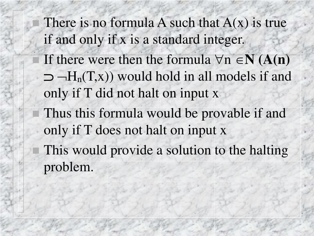 There is no formula A such that A(x) is true if and only if x is a standard integer.