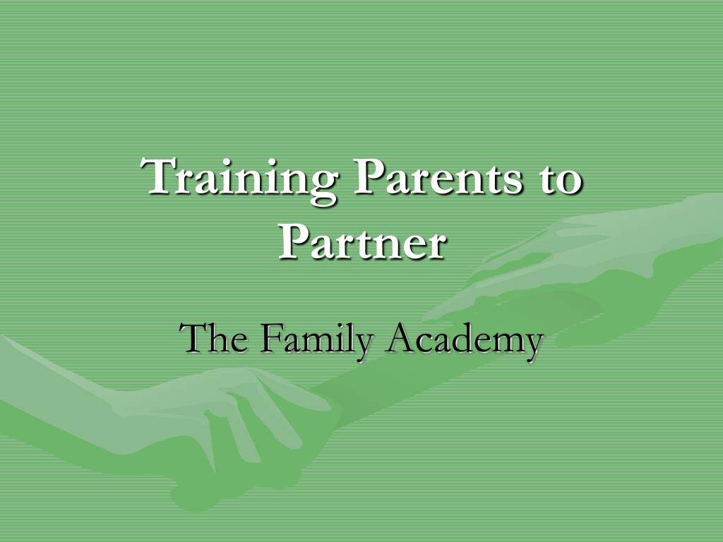 Training Parents to Partner