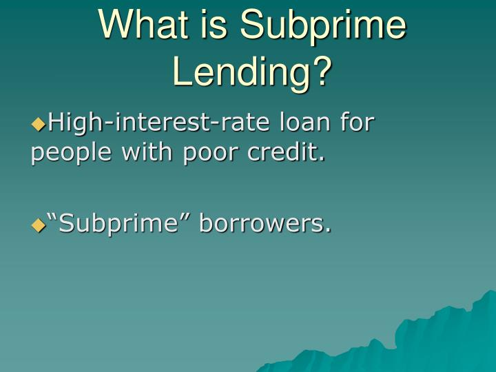 What is subprime lending
