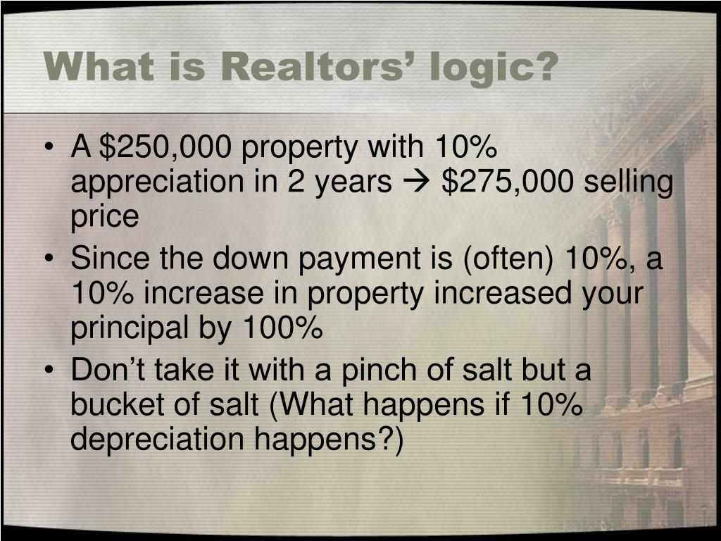 What is Realtors' logic?