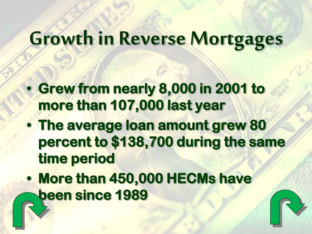 Growth in Reverse Mortgages