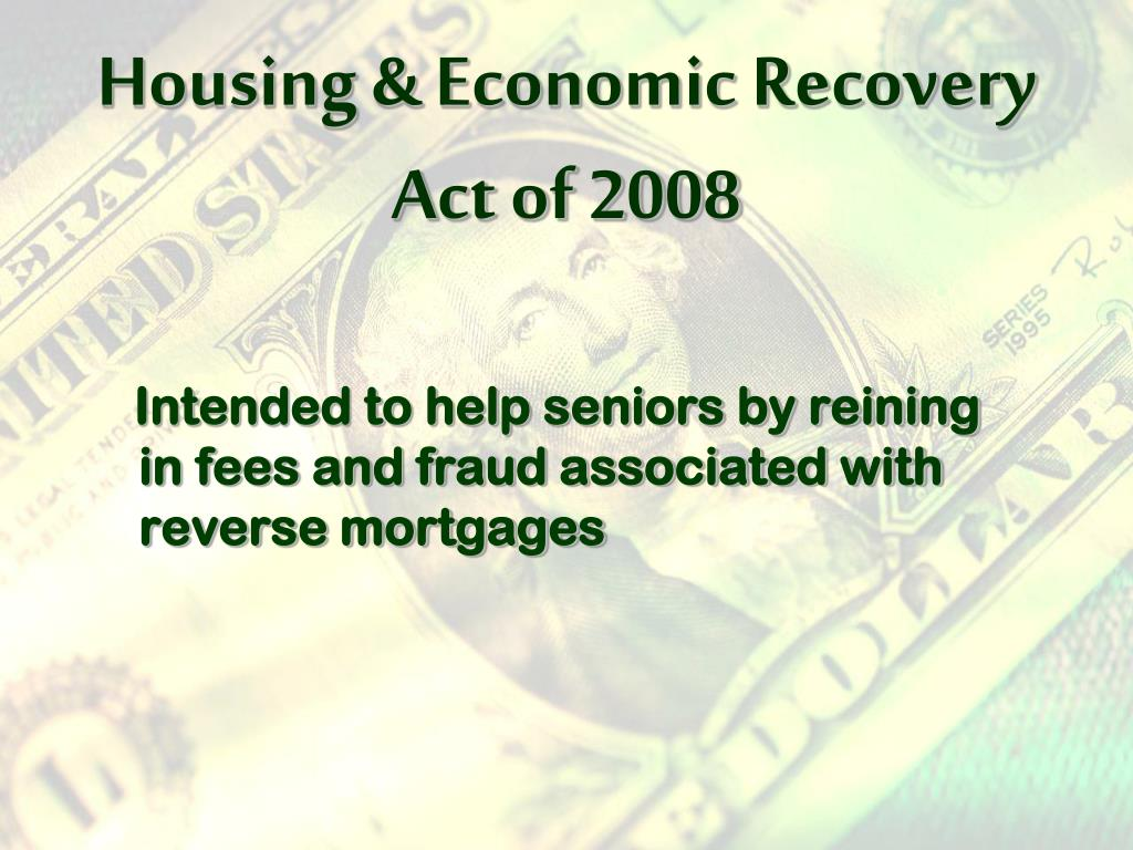 Housing & Economic Recovery Act of 2008