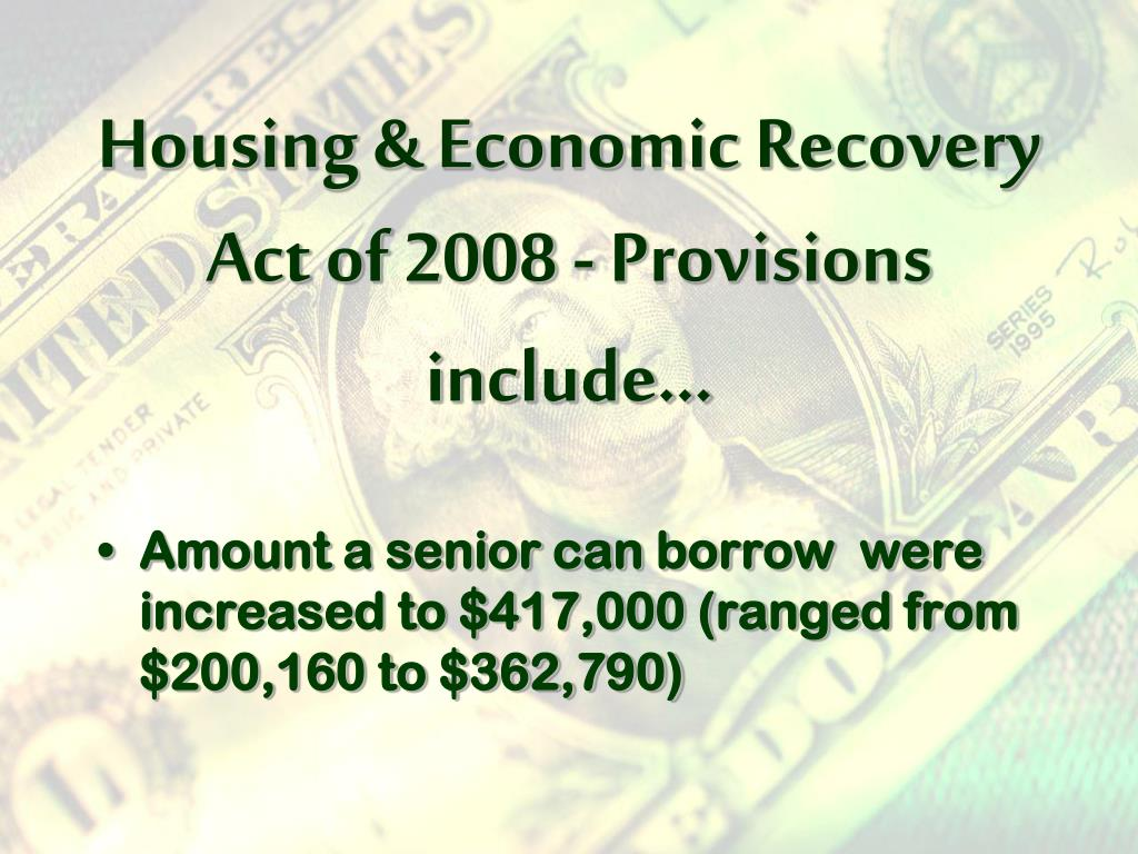 Housing & Economic Recovery Act of 2008 - Provisions include…