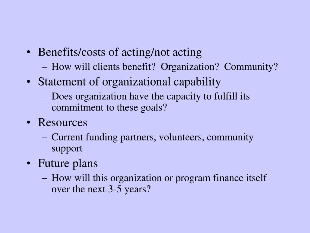 Benefits/costs of acting/not acting