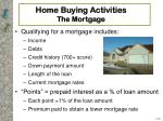 home buying activities the mortgage16