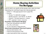 home buying activities the mortgage17