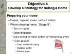 objective 4 develop a strategy for selling a home