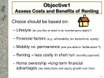 objective1 assess costs and benefits of renting