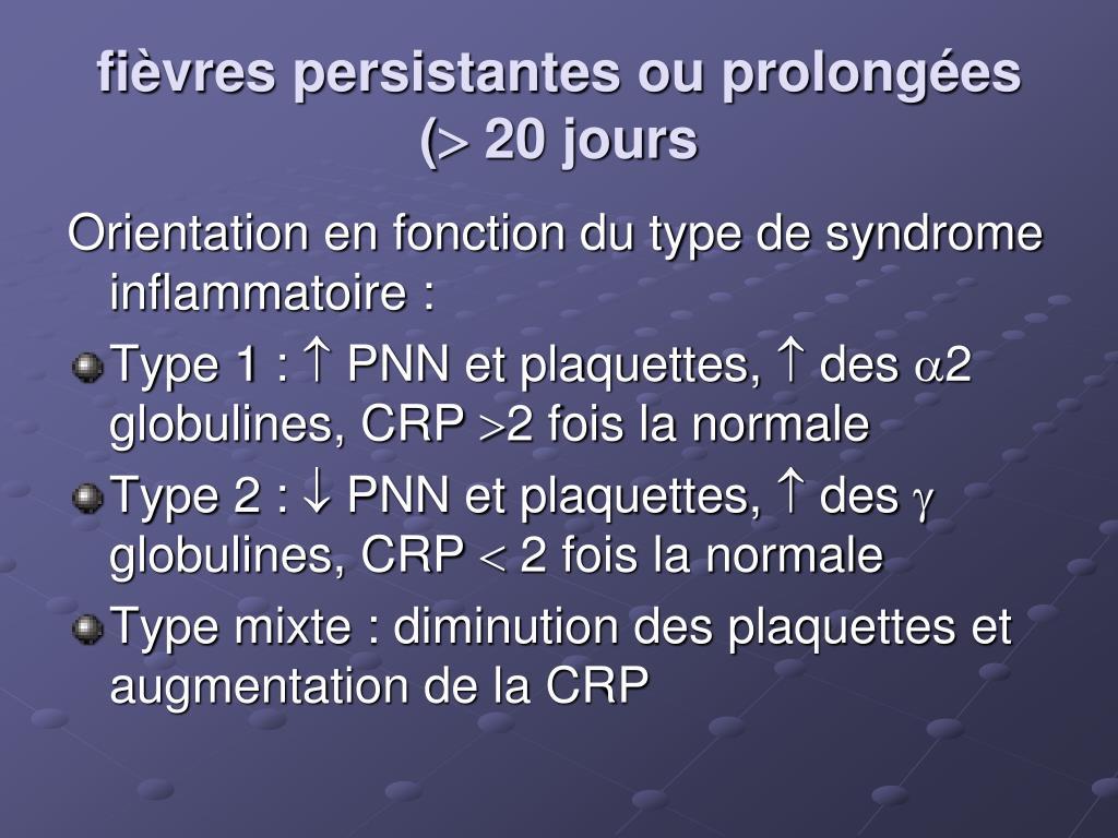 fièvres persistantes ou prolongées (