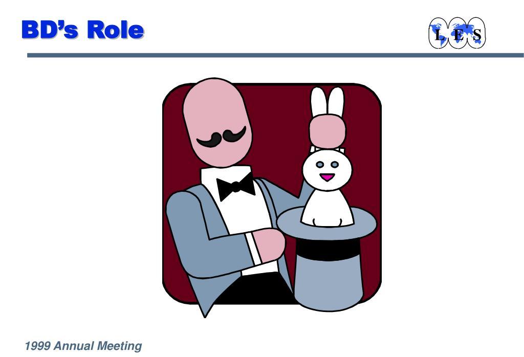 BD's Role