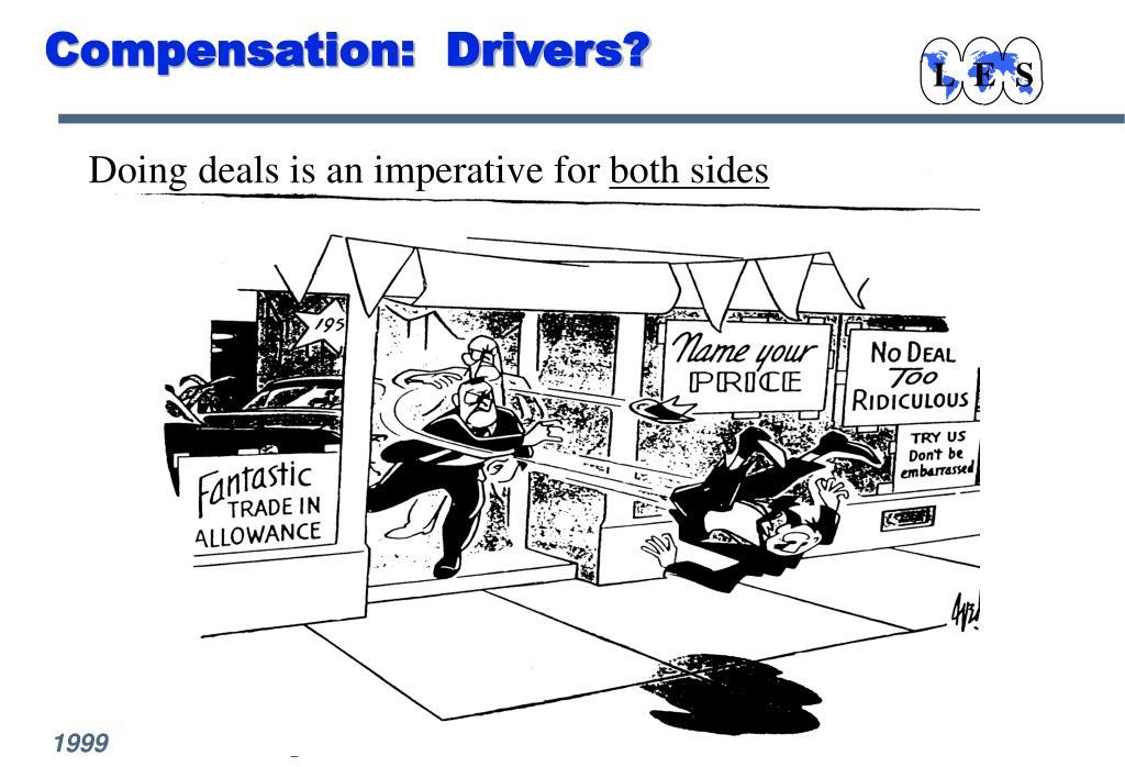 Compensation:  Drivers?