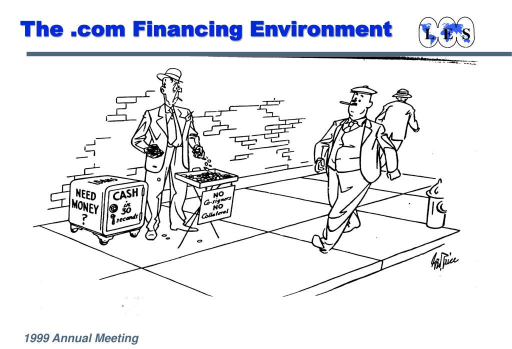 The .com Financing Environment