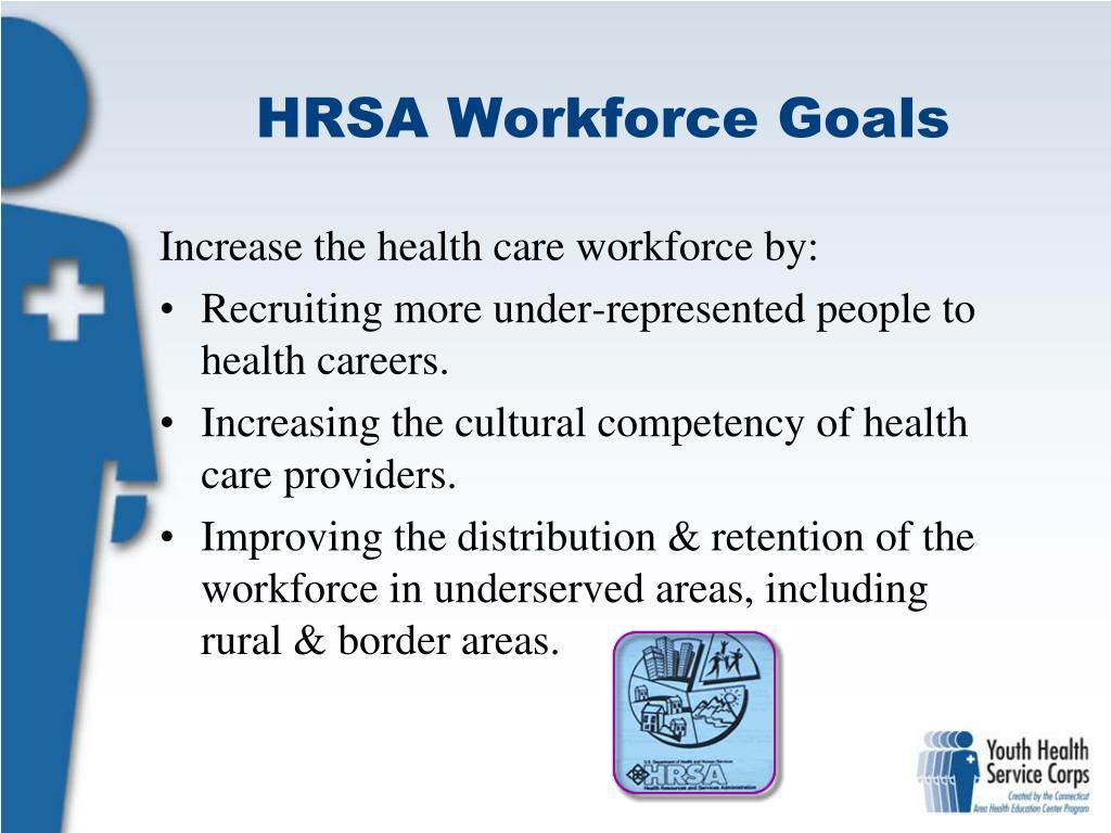 HRSA Workforce Goals