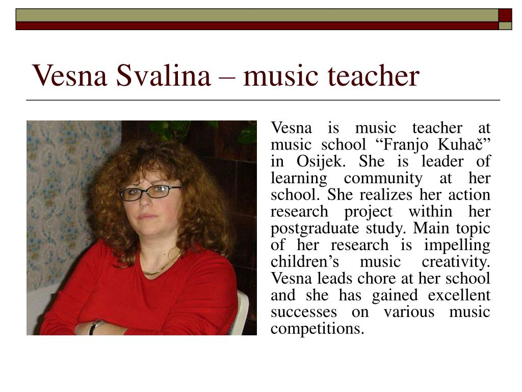 Vesna Svalina – music teacher